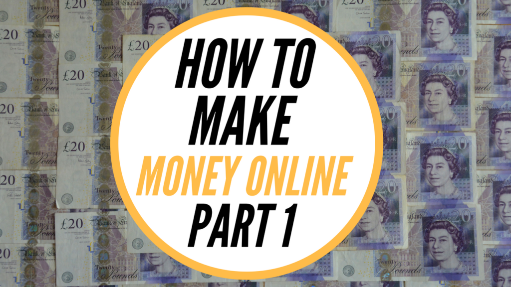 How To Make Money Online – eBay Series Part 1