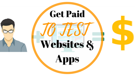 Get Paid To Test Websites & Apps.