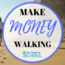 This is a very simple and easy way to make money walking. It is free to get started and you can be earning in a matter of minutes.