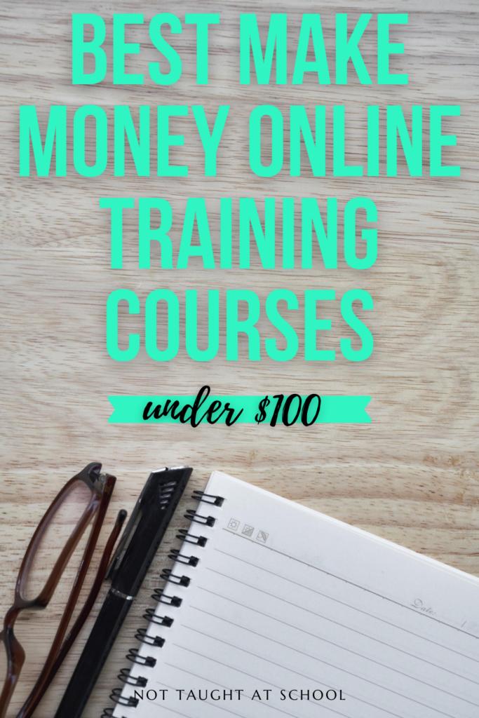 The Best Make Money Online Training Courses