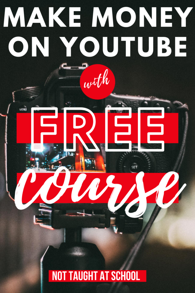 How To Make Money On YouTube - FREE Course