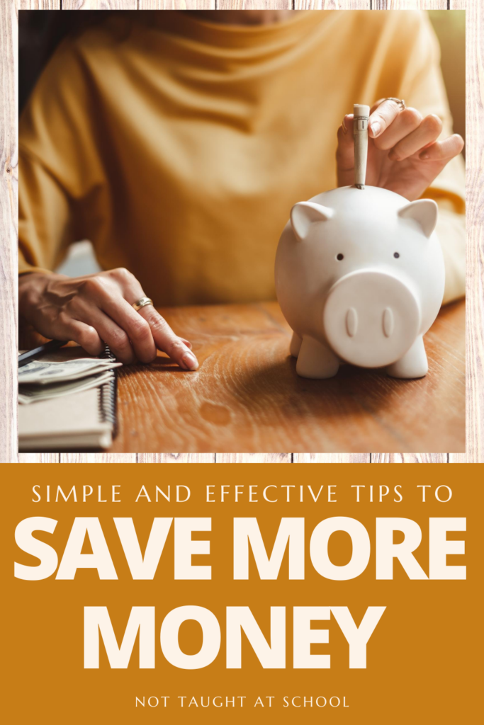 Simple and Effective Tips to Save More Money