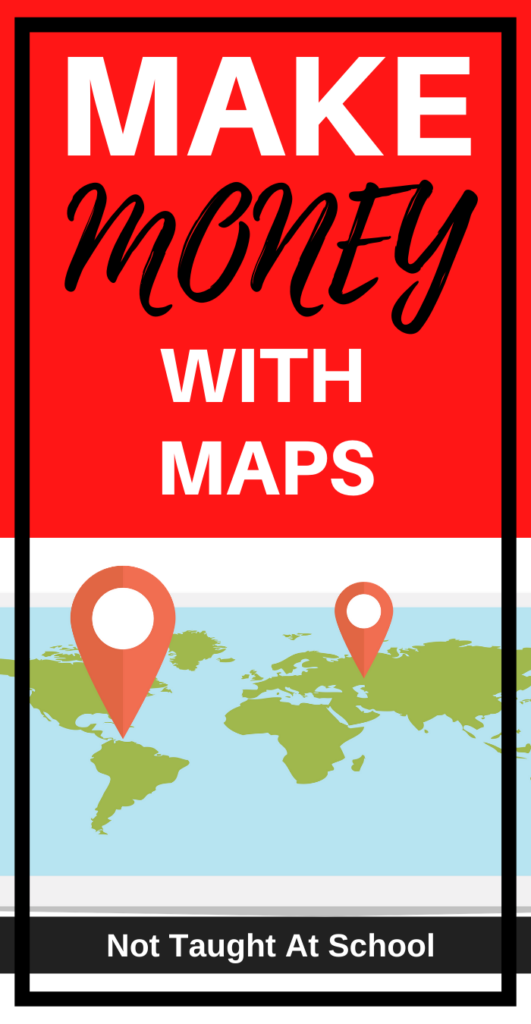 How To Make Money With Google Maps