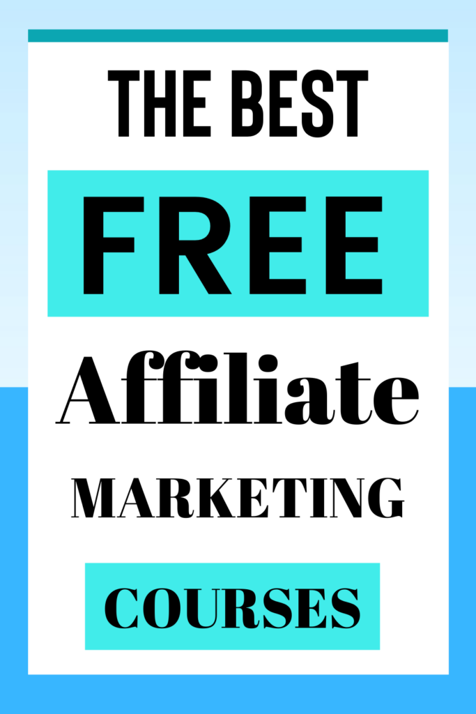 The Best FREE Affiliate Marketing Courses