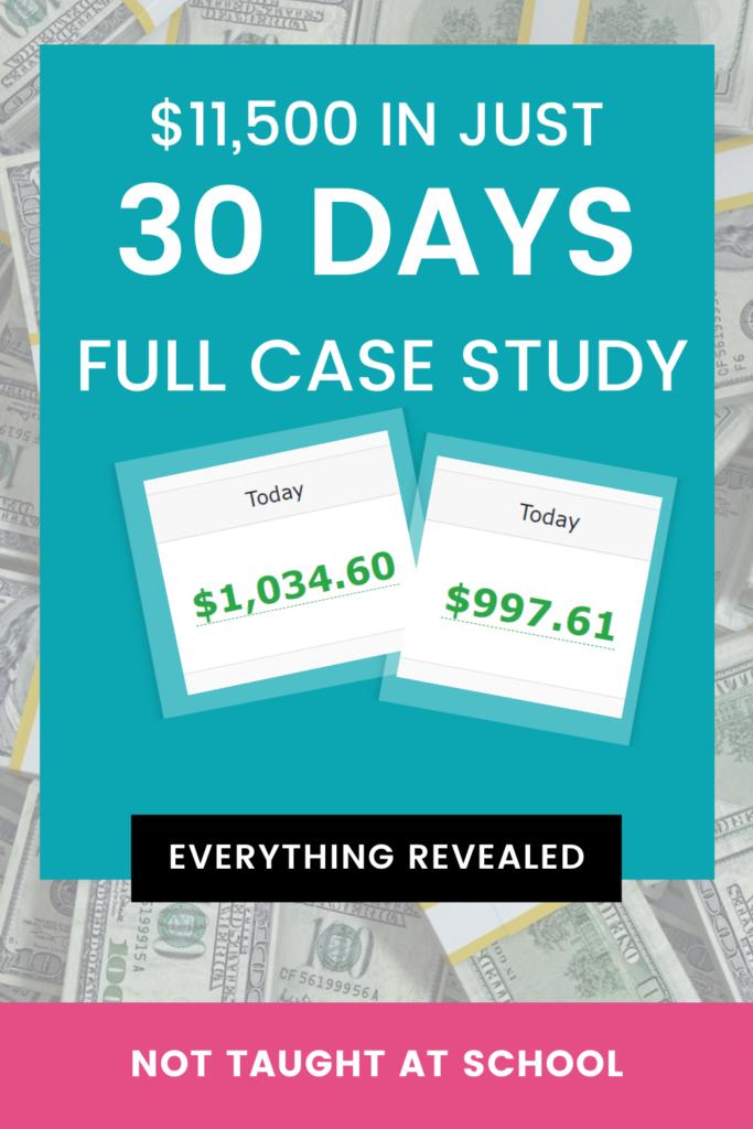 Affiliate Marketing Case Study [$11,500 In 30 Days]