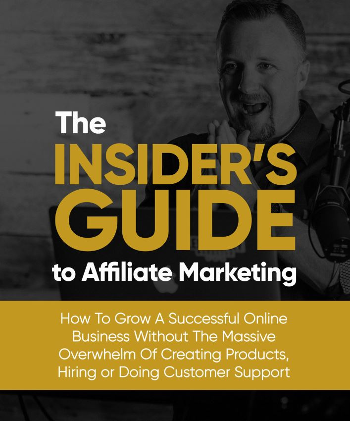 The Insiders Guide To Affiliate Marketing Book