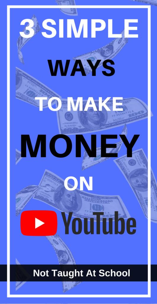 Simple Ways To Make Money On YouTube